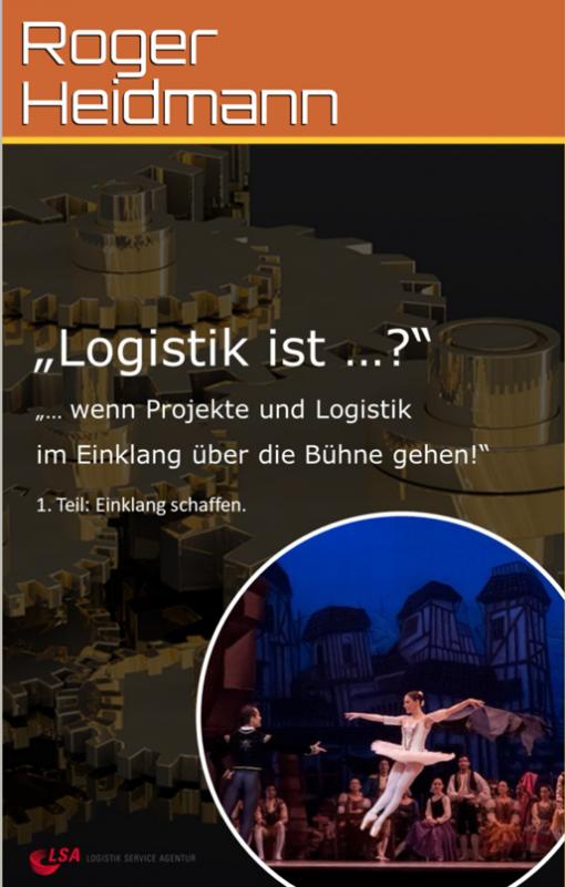 """""""Logistik ist...?"""" Teil 1 - ohne Charts"""